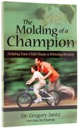 The Molding of a Champion Paperback