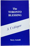The Toronto Blessing Paperback