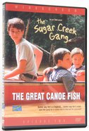 The Great Canoe Fish (#02 in Sugar Creek Gang Series) DVD