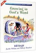 Growing in God's Word (#03 in Children's Discipleship Series)