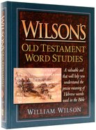 Wilson's Old Testament Word Studies Hardback