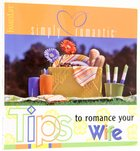 Tips to Romance Your Wife Paperback