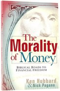 The Morality of Money
