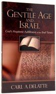 The Gentile Age and Israel Paperback