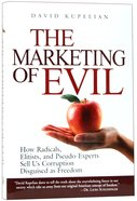 The Marketing of Evil Hardback