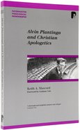 Alvin Plantinga and Christian Apologetics (Paternoster Biblical & Theological Monographs Series)
