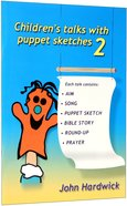 Children's Talks With Puppet Sketches 2 Paperback