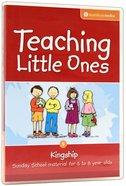 Teaching Little Ones #05: Kingship CDROM (5-8 Years) (#05 in Teaching Little Ones Sunday School Lessons Series) Cd-rom