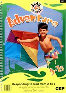Kids@Church 09: Ad9 Ages 5-7 Teacher's Pack (Adventure) (Kids@church Curriculum Series) Pack