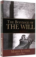 Bondage of the Will Paperback