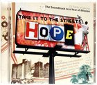 Hope: Take It to the Streets