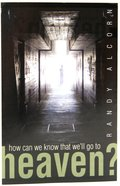 How Can We Know That We'll Go to Heaven? ESV (Pack Of 25) Booklet