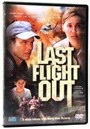 Last Flight Out DVD