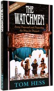The Watchmen: Preparing the Way For the Messiah Paperback