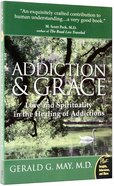 Addiction & Grace Paperback
