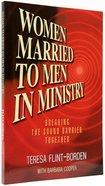 Women Married to Men in Ministry
