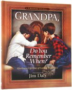 Grandpa, Do You Remember When? (A Keepsake Journal) Hardback