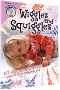 Wiggles and Squiggles (Grades Pre K-6) Paperback