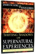 Shifting Shadows of Supernatural Experiences Paperback