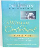 A Woman of Contentment (Dee Brestin Bible Study Series)