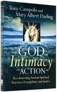 The God of Intimacy and Action Hardback