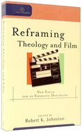 Reframing Theology Anf Film (Cultural Exegesis Series) Paperback