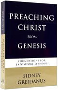 Preaching Christ From Genesis Paperback