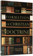 The Formation of Christian Doctrine Paperback