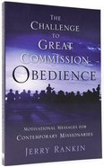 The Challenge to Great Commission Obedience Paperback