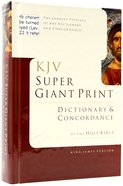 KJV Super Giant Print Dictionary and Concordance Hardback