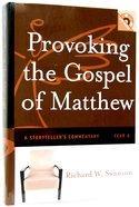 Provoking the Gospel of Matthew