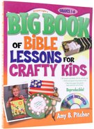 Big Book of Bible Lessons For Crafty Kids (With Cd-rom) Paperback
