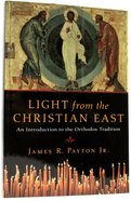 Light From the Christian East Paperback