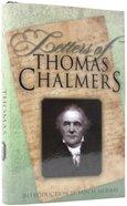 Letters of Thomas Chalmers Hardback