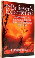 The Believer's Experience Paperback