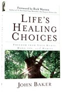 Life's Healing Choices Hardback