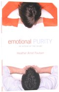 Emotional Purity: An Affair of the Heart Paperback