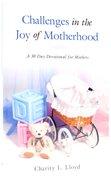 Challenges in the Joy of Motherhood