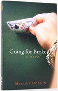 Going For Broke Paperback