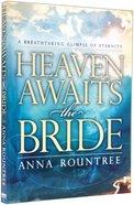 Heaven Awaits the Bride Paperback