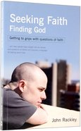 Seeking Faith, Finding God Paperback