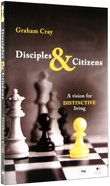 Disciples and Citizens Paperback