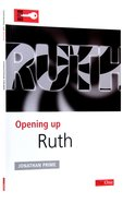 Ruth (Opening Up Series) Paperback