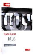 Titus (Opening Up Series) Paperback