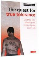 The Quest For True Tolerance Paperback