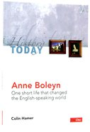 Anne Boleyn: One Short Life That Changed the English-Speaking World (History Today (Dayone) Series) Paperback