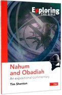 Nahum and Obadiah (Exploring The Bible Series) Paperback
