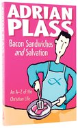 Bacon Sandwiches and Salvation Paperback