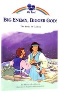 Big Enemy, Bigger God - the Story of Gideon (Me Too! Series)