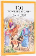 101 Favorite Stories From the Bible Hardback